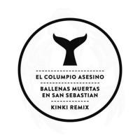 El Columpio Asesino: Descarga Ballenas Muertas En San Sebastian Kinki Remix