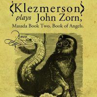 Klezmerson interpreta a John Zorn en Bajo Circuito