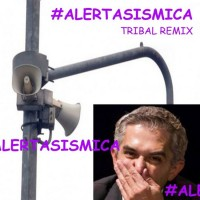 #AlertaSismica Tribal Remix
