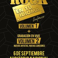 Rock en tu Idioma Sinfónico Vol. 2: 6 de Septiembre, Auditorio Nacional