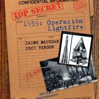 1959: Operación Lightfire, un libro de Jaime Maussan y Cecy Rendón