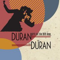 Duran Duran con Andy Wickett: Girls on Film 1979 Demo