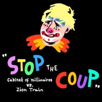 Cabinet Of Millionaires vs Zion Train: Stop The Coup pfeffel mix