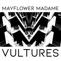Mayflower Madame: Vultures