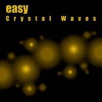 Easy: Crystal Waves