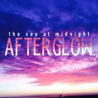 The Sea at Midnight: Afterglow