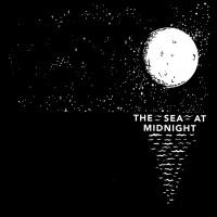 The Sea at Midnight: The Sea at Midnight
