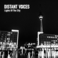 Distant Voices: Lights of The City