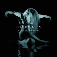 Creux Lies: Misunderstanding