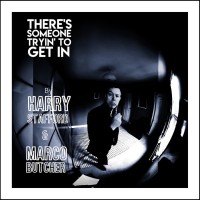 Harry Stafford y Marco Butcher: There's Someone tryin' to get in